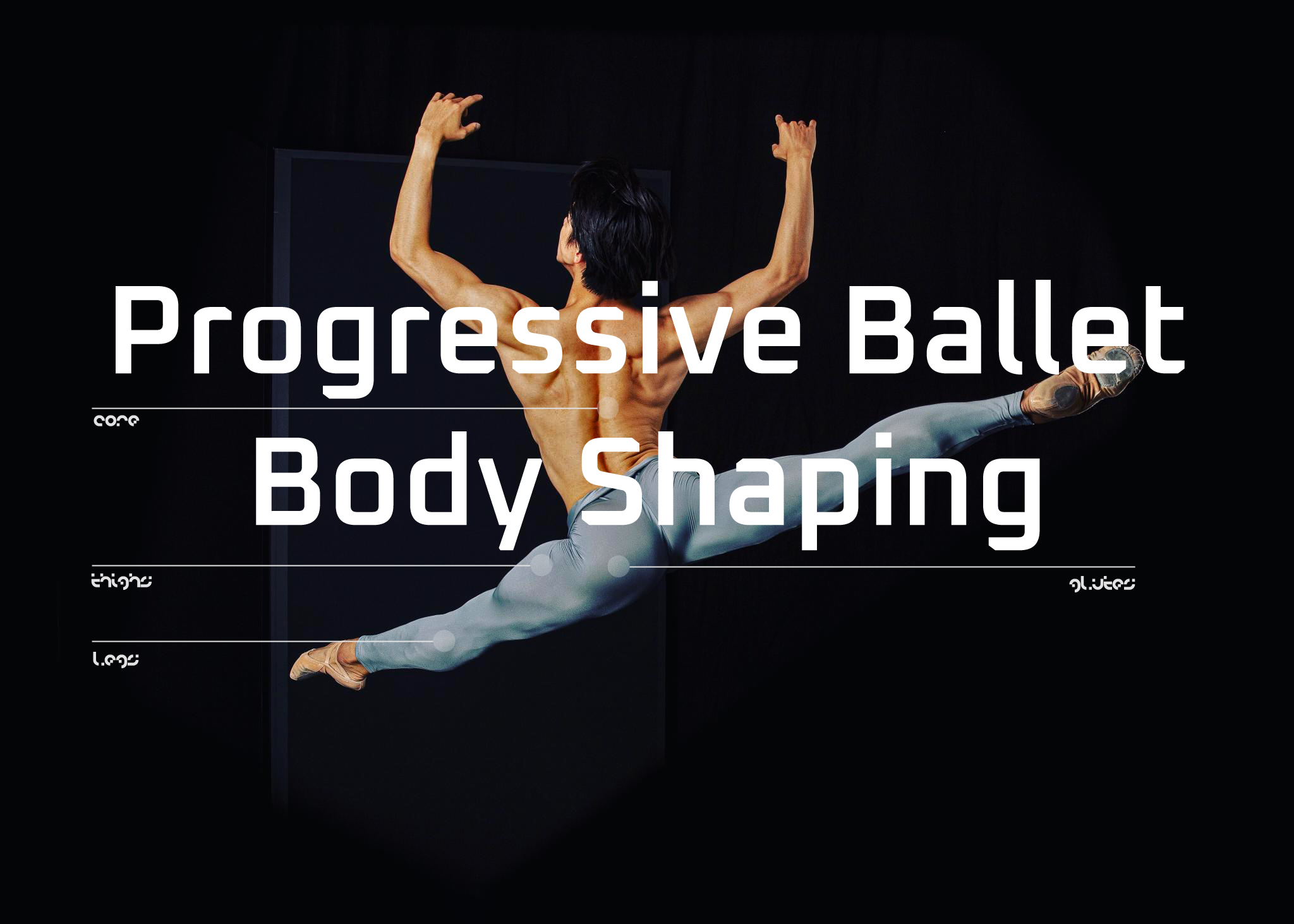 Progressive-Ballet-Body-Shaping